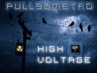 PULLSOMETRO - HIGH VOLTAGE