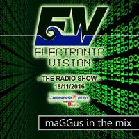 Electronic Vision Radio Show 047