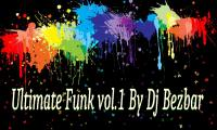 Ultimate Funky Mix vol.1 By Dj Bezbar !