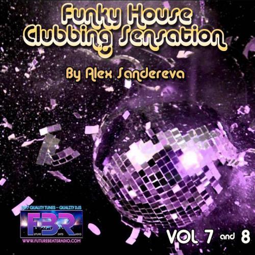 FUNKY HOUSE CLUBBING SENSATION FBR RADIO SHOW # 7 & 8
