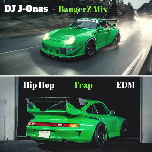 BangerZ-HipHopTrapEDM-MIX