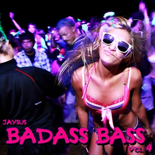 BADASS BASS Vol. 4 - I'M A BAD INFLUENCE BUT... DAMN I'M FUN!!!