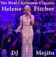 THE REAL CHRISTMAS CLASSICS by HELENE FISCHER
