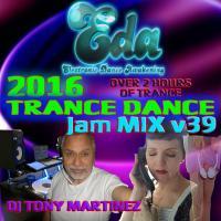 2016 TRANCE DANCE Jam MIX v39