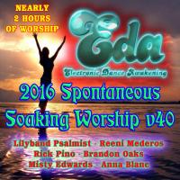 2016 Spontaneous Soaking Worship v40