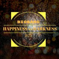 Bigbang - Happiness Vs Darkness #25 (13-12-2016)
