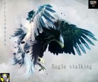 PULLSOMETRO - EAGLE STALKING