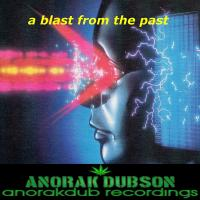 Anorak Dubson - A Blast From The Past, Vol. 1 - 2016 - ADABFTP001