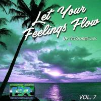 LET YOUR FEELINGS FLOW #07 FBR RADIO SHOW