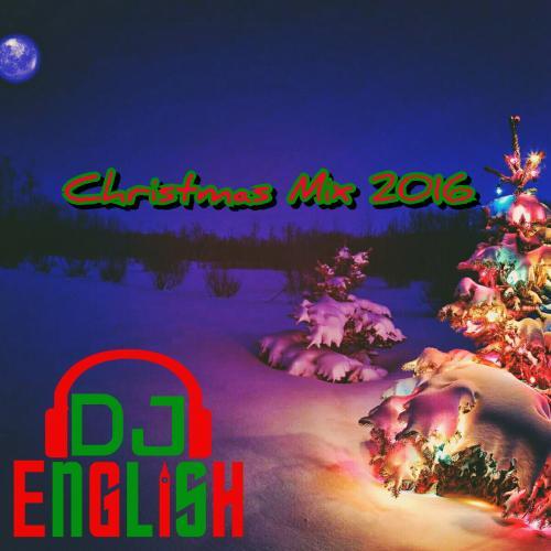 Christmas Mix 2016 ( For Rick Nesbitt)