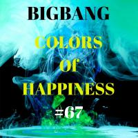 Bigbang - Colors Of Happiness #67 (19-12-2016)