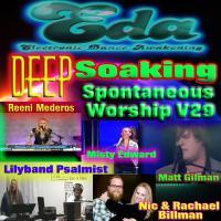Deep Soaking Spontaneous Worship V29