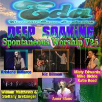 Deep Soaking Spontaneous Worship V25