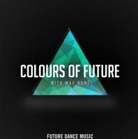 Max Bunt - Colours Of Future 4