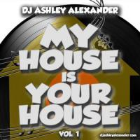 My House is Your House Vol 1