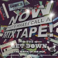 Now That's What I Call A Mixtape! 10 (The Get Down)