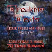 Breaking Beats 1hr 70 Track Christmas Special