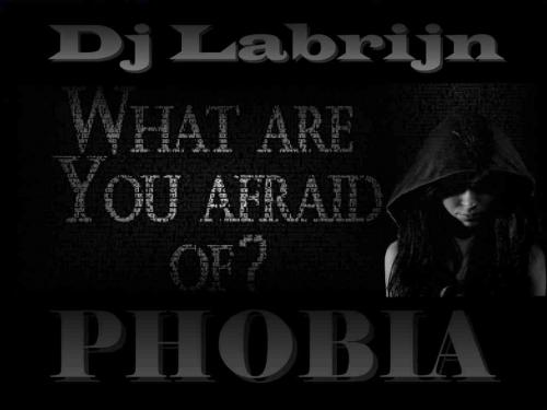 Dj Labrijn - Phobia