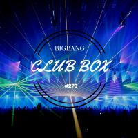 Bigbang - Club Box #270 (26-12-2016)