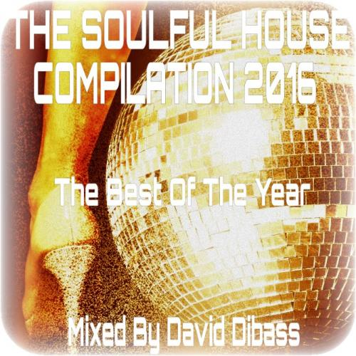 The SoulFul House 2016 (The Best Tracks)