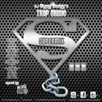 Trap Music SuperMix 3 (2016)