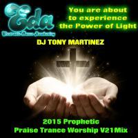 2015 Prophetic Praise Trance Worship V21 Mix Final SCRIPTURES