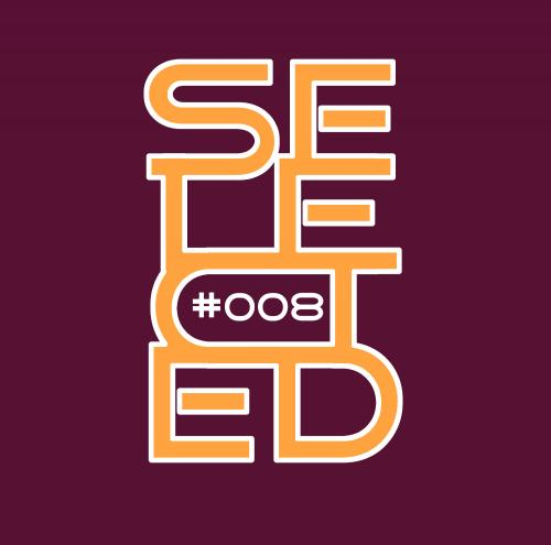 Selected - Episode #008