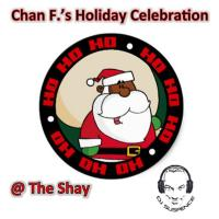Chan F.'s Holiday Celebration @ The Shay