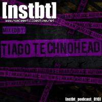 [nstbt_podcast_010] - Tiago TechnoHead