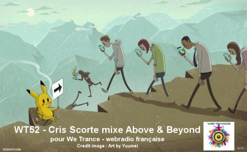 WT52 - Cris Scorte mixe Above & Beyond