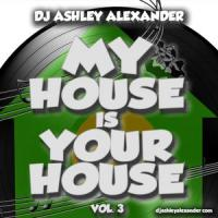 My House is Your House Vol. 3