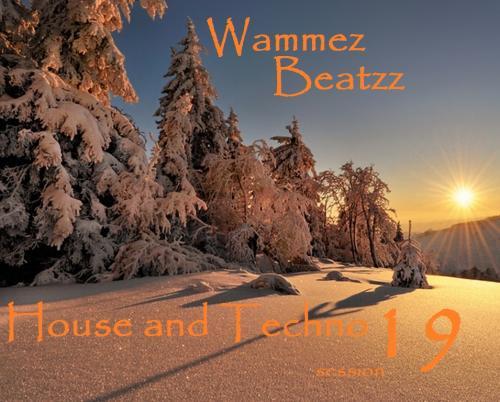 Wammez Beatzz Tech House and Techno session nr 19
