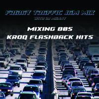 Friday Traffic Jam Quick Mix Session