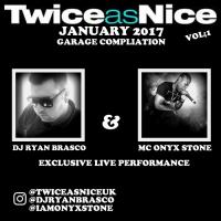 Exclusive Live Recording Dj Ryan Brasco & Mc Onyx Stone (TwiceasNice)