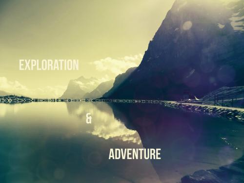 EXPLORATION & ADVENTURE