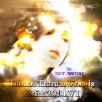DANCE TRANCE VOCALS MIX 2014 V1