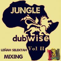 JUNGLE DUBWISE Vol II