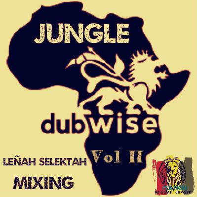 JUNGLE DUBWISE Vol II