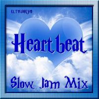 Heartbeat - Slow Jam Mix