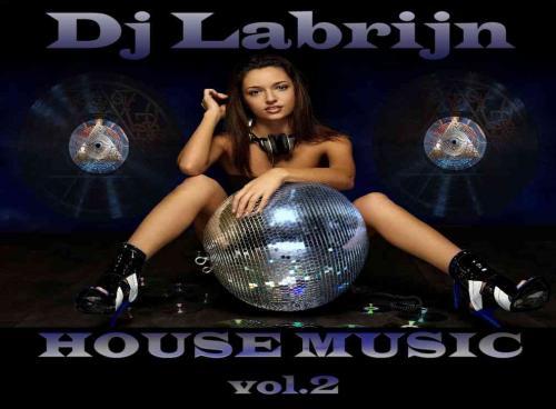 Dj Labrijn - House Music vol.2