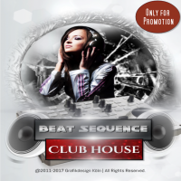 Beat Sequence - Club House (02.2017)