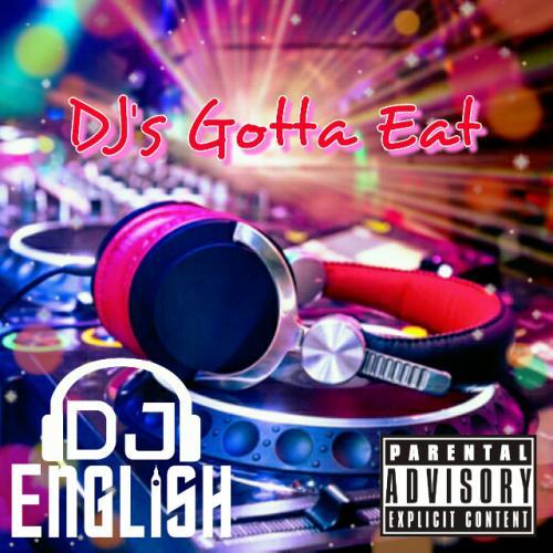 DJ's Gotta Eat