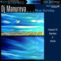 Dj Manureva - Fruitysoul 141 - Blue Sunday