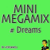 MiniMegamix #Dreams