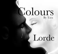 Lorde - Colours (Fan based compilation)