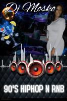 OLDSCHOOL HIPHOP N RNB-DJ MOSKO 254