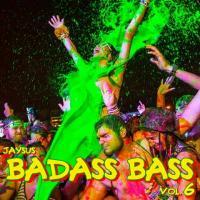"BADASS BASS Vol. 6 - ""I'VE GOT A BAD, BAD HABIT, BABY"""