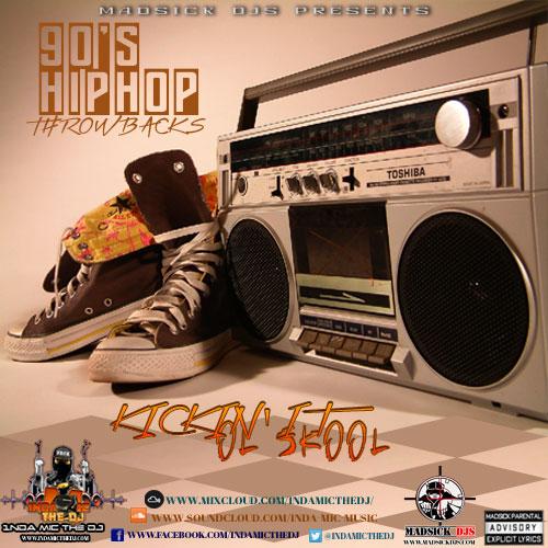 90'S HIPHOP THOWBACKS - Kickin It Ol'Skool