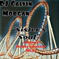 Sister's Soul (Love's Rollercoaster)