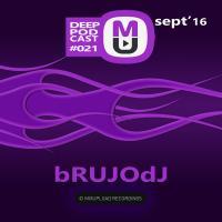 bRUJOdJ - Mixupload Deep Podcast#021